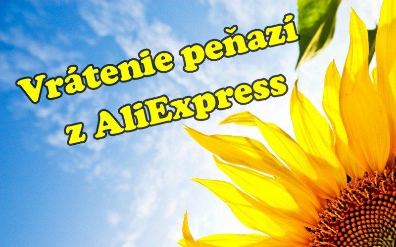 19 Vratenie penazi z Aliexpress SA