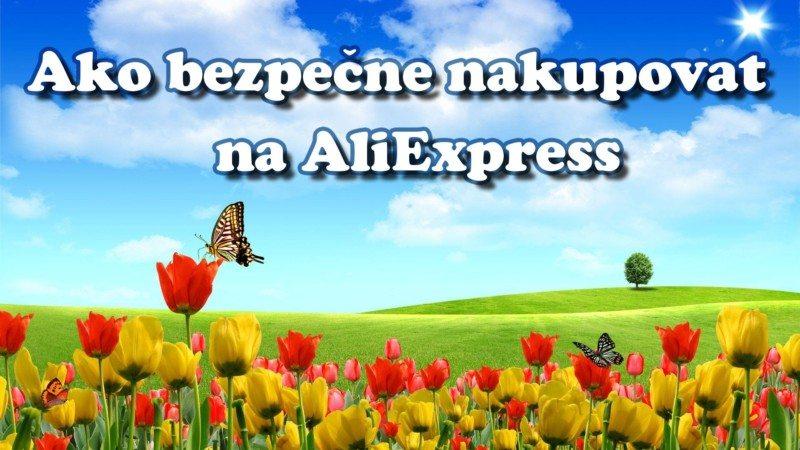 20 Ako bezpecne nakupovat na Aliexpress SA