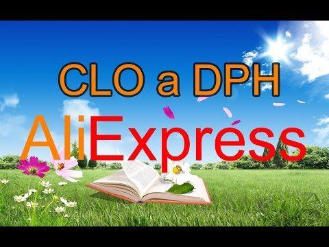 13 - Kedy sa platí CLO a DPH za tovar z Aliexpress