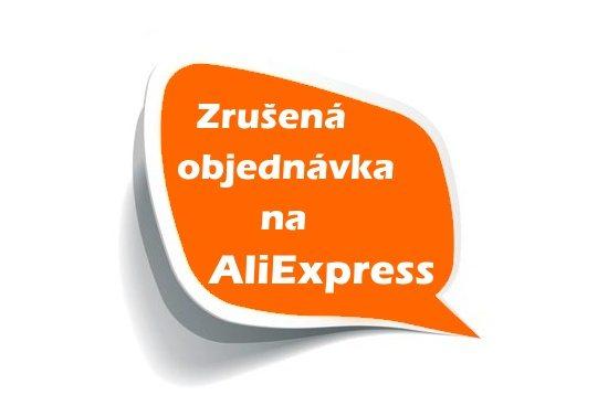 18 zrusena objednávka na Aliexpress SA CA