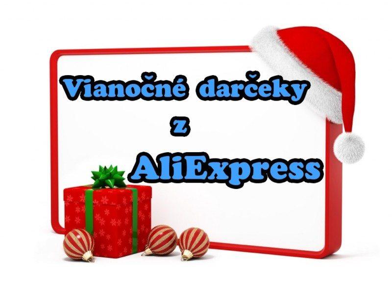 Vianocne darceky z Aliexpress