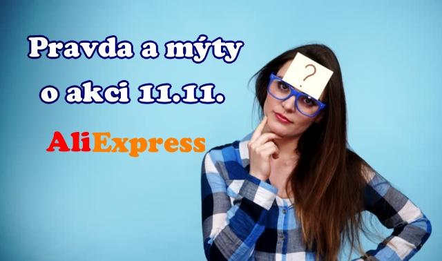 Nakupovani Aliexpress 11. 11. 2017 sleva pravda a myty CZ