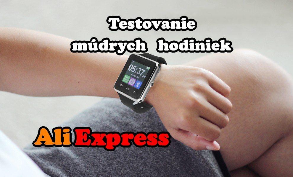 smartwatch hodinky aliexpress testovanie recenzia