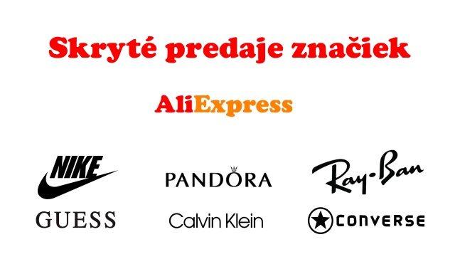 Skryte predaje znackoveho tovaru Aliexpress SK