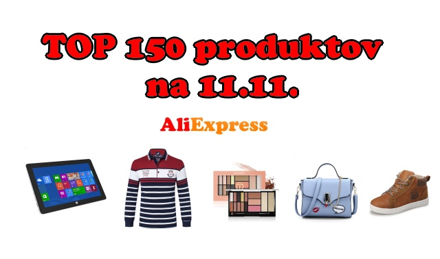Aliexpress TOP produktov na 11.11. SK