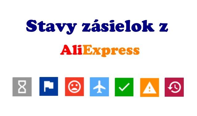 Stavy zasielok Aliexpress kde je balicek SK