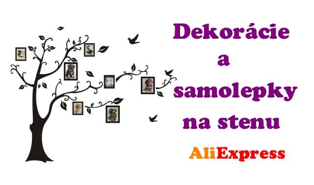 Dekoracie a samolepky na stenu Aliexpress SK