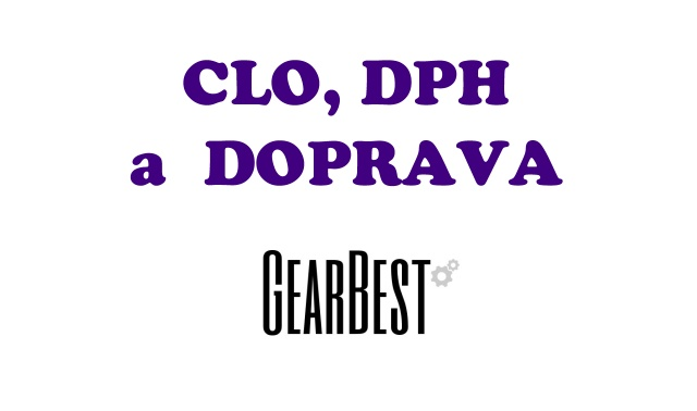 Clo, DPH, doprava Gearbest