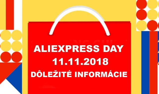 Aliexpress Day 11.11.2018 shopping pre order informacie SK