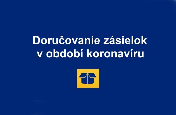 Slovenska posta koronavirus COVID 19 dorcovanie zasielok SK